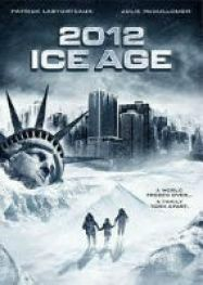 telecharger 2012: Ice Age