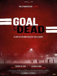 telecharger Goal of the dead - Seconde mi-temps
