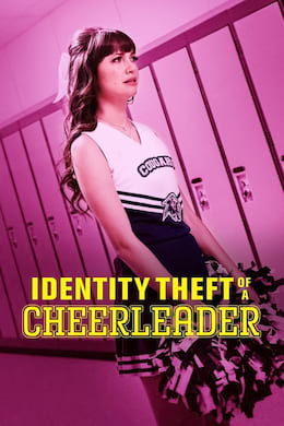 telecharger Identity Theft of a Cheerleader