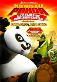 telecharger Kung Fu Panda Legends of Awesomeness Good Croc Bad Croc